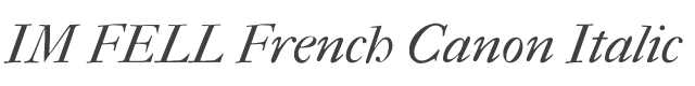 IM FELL French Canon Italic style